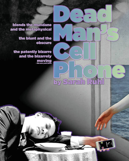 """The SSCC Theatre Company will present Sarah Ruhl's """"Dead Man's Cell Phone,"""" playing April 6-8 in the Edward K. Daniels Auditorium on Southern State's central campus in Hillsboro."""